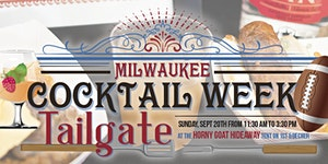 Milwaukee Cocktail Tailgate Party