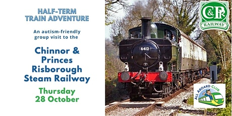 Autism-friendly visit to the Chinnor & Princes Risborough Steam Railway tickets