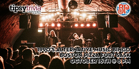Alternative Music Bingo - Oct 16th 8:00pm - Boston Pizza Fort Sask tickets