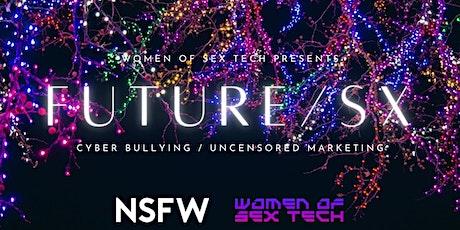 Women of Sex Tech present FUTURE/SX. tickets