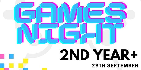 Year 2 and above  Games Night tickets