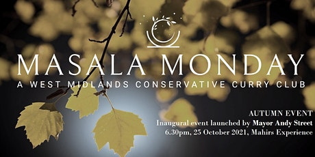 Masala Monday; A West Midlands Conservative Curry Club - Autumn 2021 tickets