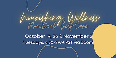 Nourishing Wellness: Practical Self-Care tickets