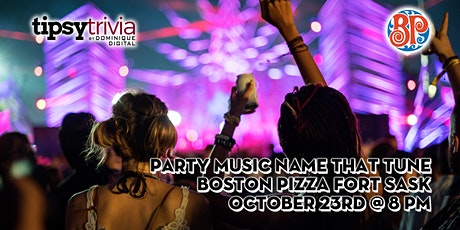 Party Music Name That Tune - Oct 23rd 8:00pm - Boston Pizza Fort Sask tickets
