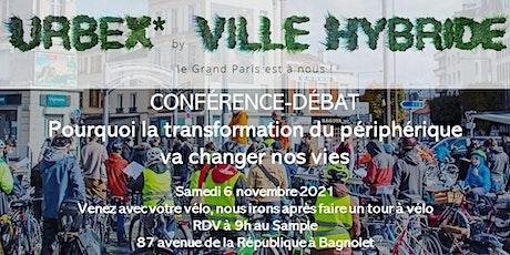 conférence-débat: pourquoi la transformation du périph' va changer nos vies billets