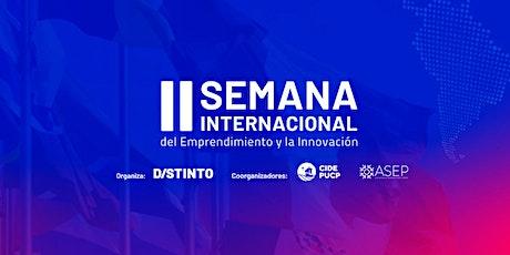 Segunda Edición Semana Internacional del Emprendimiento y la Innovación entradas
