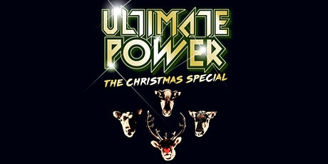 Ultimate Power - London - THE CHRISTMAS SPECIAL! tickets