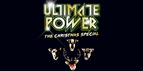 Ultimate Power - Manchester - THE CHRISTMAS SPECIAL! tickets