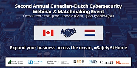 Second Annual Canadian-Dutch Cybersecurity Webinar & Matchmaking Event tickets