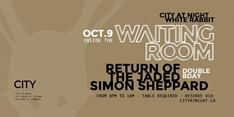 Waiting Room: Return of the Jaded (Bday), Simon Sheppard (Bday) tickets