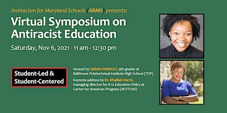 Virtual Symposium on Antiracist Education tickets