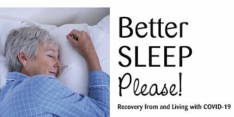 Better Sleep Please! tickets
