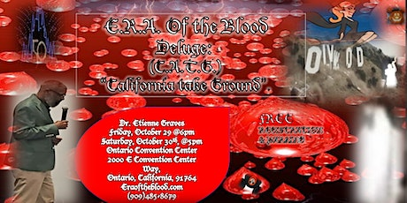 E.R.A. of the Blood Deluge (C.A.T.G.) Conference tickets