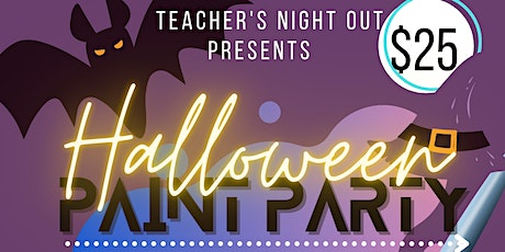 Teachers Night Out (Trick Or Treat Edition) tickets