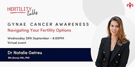 Hertility Expert Talks - Gynae Cancer Awareness Month tickets