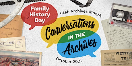Family History Day 2021: Conversations in the Archives tickets