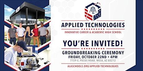 ALA Applied Tech Groundbreaking Ceremony tickets