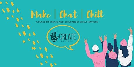 Make │ Chat │ Chill tickets
