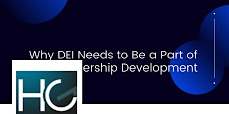 Why DEI Needs to Be a Part of Leadership Development tickets