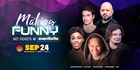 Laugh Factory Presents: Making Funny! tickets