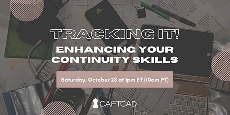 Tracking it! Enhancing Your Continuity Skills tickets