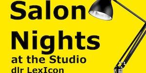 Salon Nights at the Studio, dlr LexIcon: The Stinging...