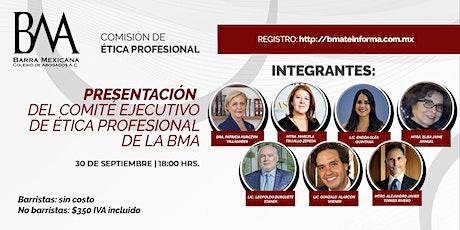 Presentación del Comité Ejecutivo de Ética Profesional de la BMA tickets