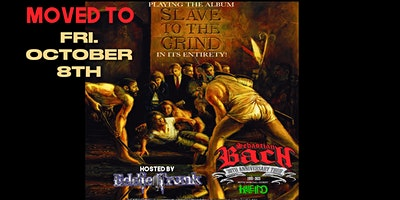 SEBASTIAN BACH-30th ANNIVERSARY of SLAVE TO THE GRIND – with EDDIE TRUNK