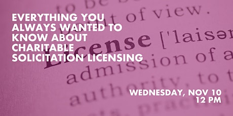Everything you wanted to know about Charitable Solicitation Licensing tickets