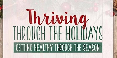 Thriving Through the Holidays: November 13, Lancaster PA tickets
