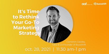 Rethinking Your Go-To Marketing Strategy tickets