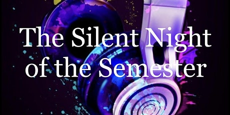 Silent Night of the Semester tickets