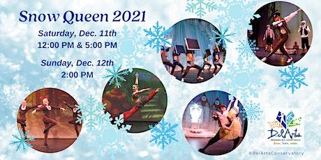 Snow Queen 2021- Saturday Afternoon tickets