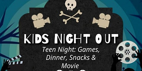 Kids Night Out: Teen Movie Night tickets