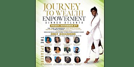 Journey To Wealth  Empowerment Dinner tickets
