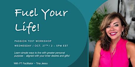 Fuel Your Life - Virtual Passion Test Workshop entradas