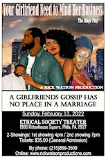 YOUR GIRLFRIEND NEED TO MIND HER BUSINESS the stage play tickets