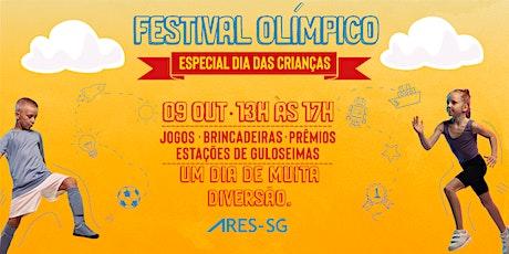 Festival Olímpico - Especial Dia das Crianças (ARES-SG) ingressos