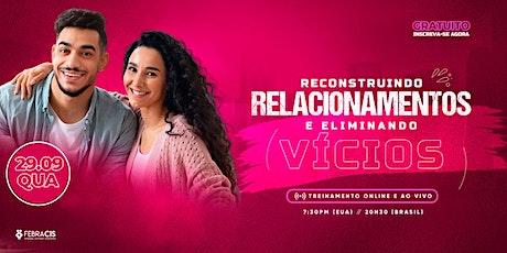 Reconstruindo Relacionamentos e Eliminando Vícios ingressos