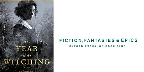Fiction, Fantasies, & Epics Book Club | The Year of the Witching tickets