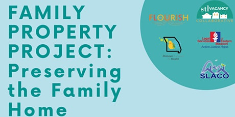 The Family Property Project Workshop: Preserving the Family Home tickets