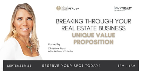 Breaking Through Your Real Estate Business - Unique Value Proposition tickets