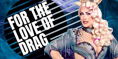 For The Love Of Drag - Halloween Special - Starring ELLA VADAY! tickets