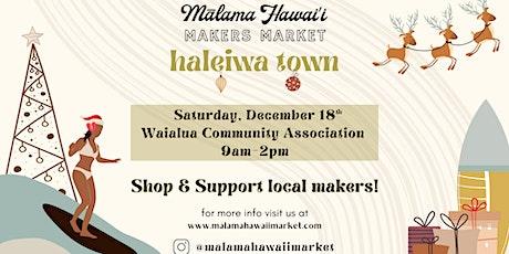 Mālama Hawai'i Makers Market: HOLIDAY MARKET tickets