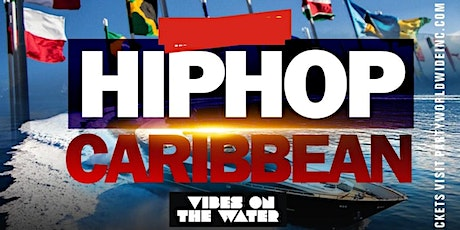 Hiphop Caribbean Late night Thursday party CRUISE NEW YORK CITY tickets