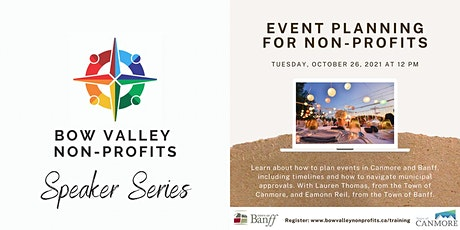 Bow Valley Non-Profits Speaker Series - Event Planning tickets
