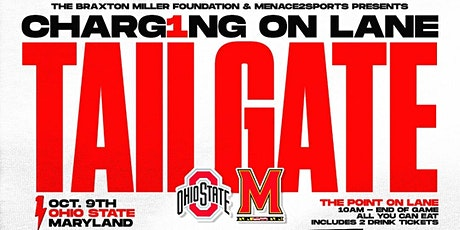 CHARG1NG on Lane - Menace2Sports tailgate with Braxton Miller tickets