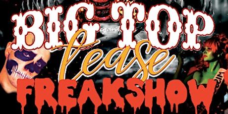 Big Top Tease: FREAKSHOW! - Saturday Night tickets
