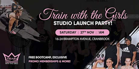 Train with the Girls Studio Launch Party! tickets