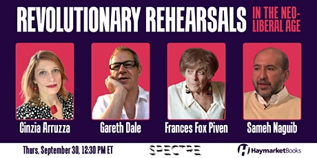Revolutionary Rehearsals in the Neoliberal Age tickets